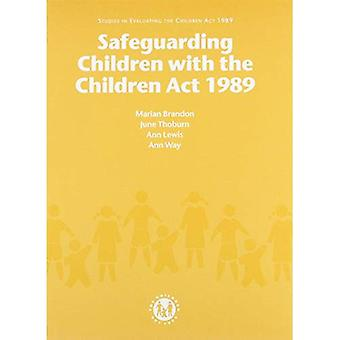Safeguarding Children with the Children Act 1989