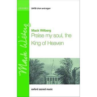 Meine Seele, den König des Himmels zu loben: Klavierauszug