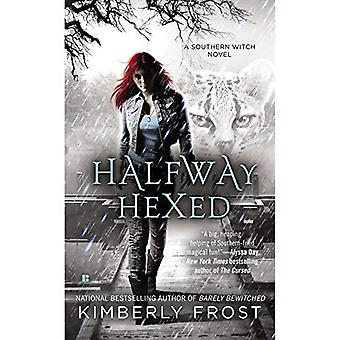 Halfway Hexed : A Southern Witch Novel (Southern Witch Novels)