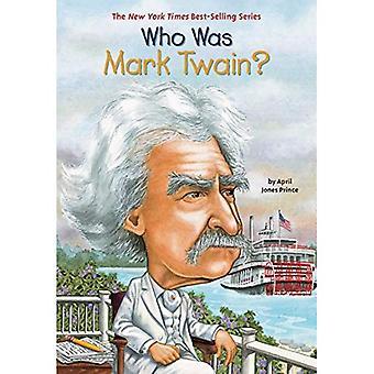 Vem var Mark Twain? (Vem var...?)