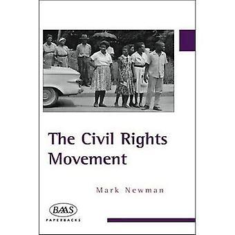 De Civil Rights Movement (British Association for American Studies (BAAS) Paperbacks)