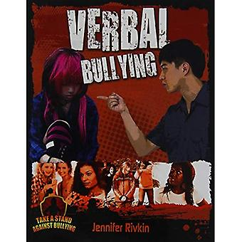 Verbal Bullying (Take a Stand Against Bullying)