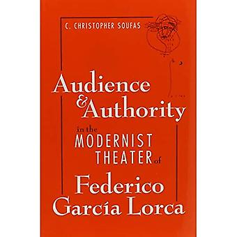 Audience and Authority in the Modernist Theater of Federico Garcia Lorca