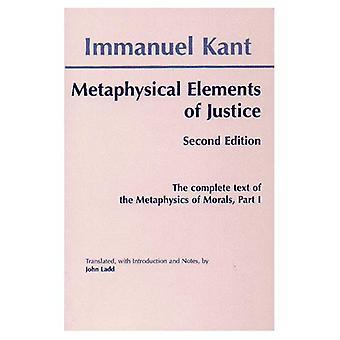 Metafísica dos costumes: elementos metafísicos da justiça pt. 1 (Hackett clássicos)