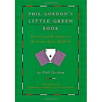 Petit livre vert de Phil Gordon: leçons et enseignements en No limitent Texas Hold'em