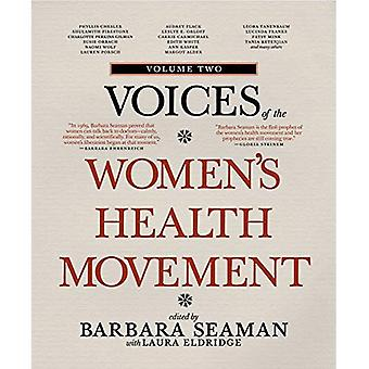Voices of the Women's Health Movement, Vol.2