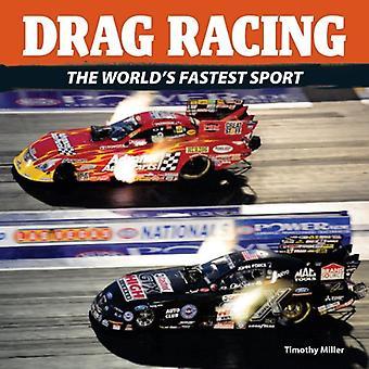 Dragracing: Världens snabbaste Sport