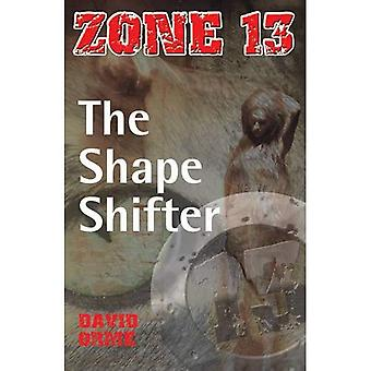 The Shape Shifter: Set Two (Zone 13)