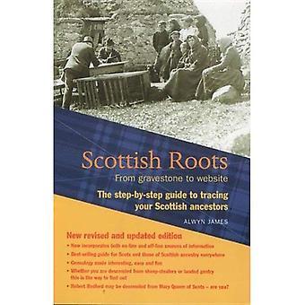 Les racines écossaises: Guide étape par étape pour ancêtre chasseurs (Guide étape par étape): un Guide étape par étape pour ancêtre chasseurs (Guide étape par étape)