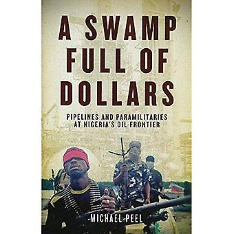 Ein Sumpf voller Dollar: Öl-Pipelines und Paramilitärs an Nigerias Frontier
