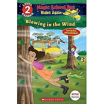 Puhaltavan tuulen (Magic School Bus Rides Again: skolastinen Reader taso 2) (skolastinen lukija, taso 2)
