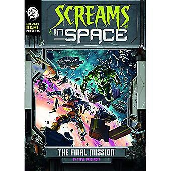 La dernière Mission (Michael Dahl présente: cris dans l'espace 4D)