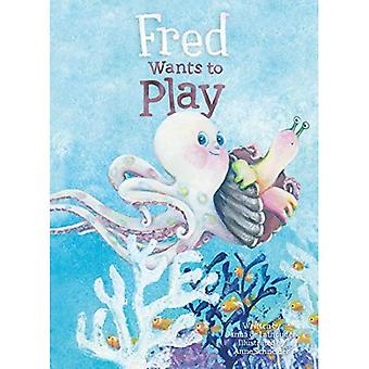 Fred Wants to Play