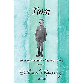 Tomi: Tomi Reichentals Förintelsens historia