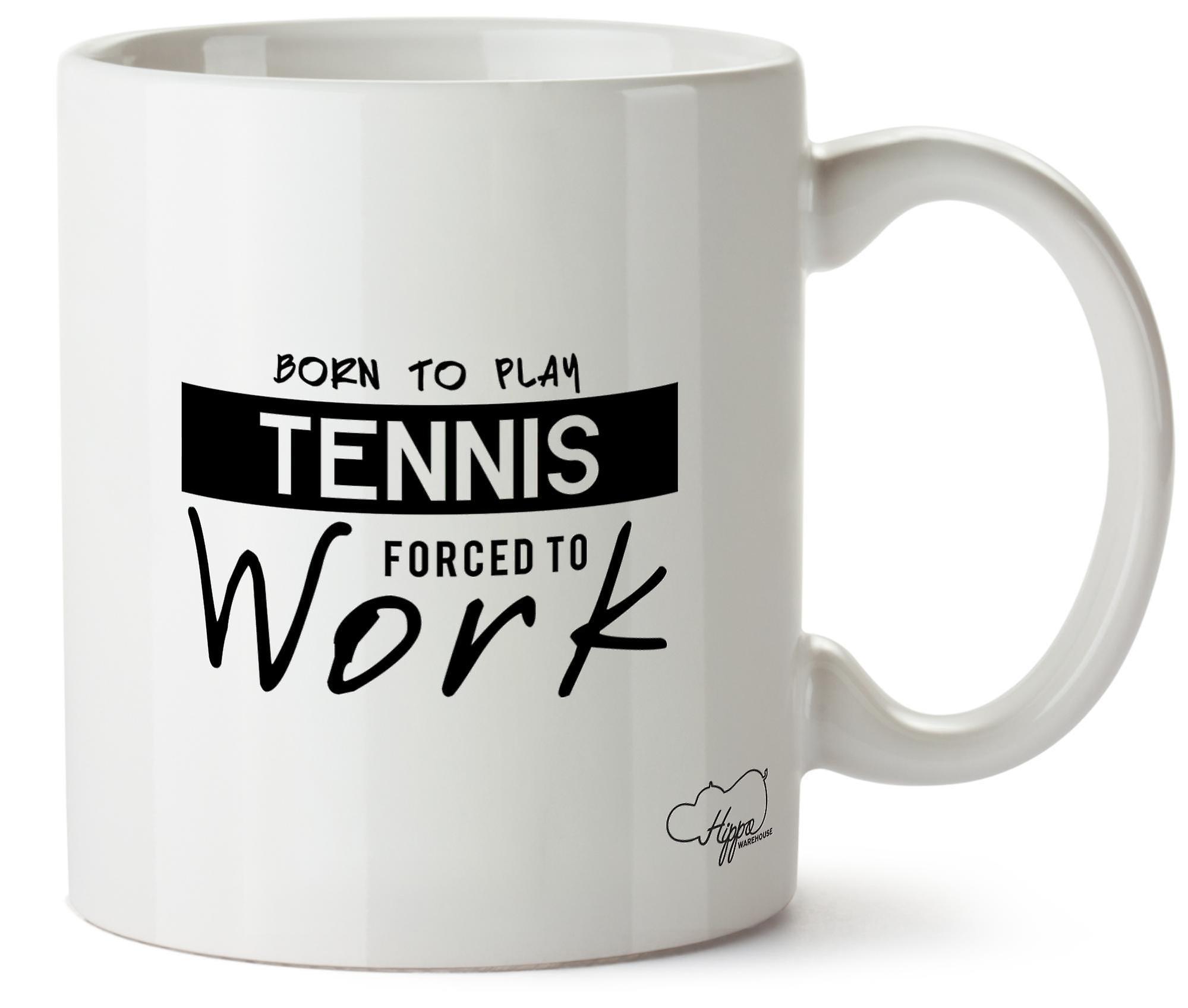 Au Pour Né De Jouer Hippowarehouse En Travailler TennisObligés Céramique Le Papier Tasse 10oz bfg76y
