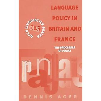 Language Policy in Britain and France by Ager & Dennis Ernest