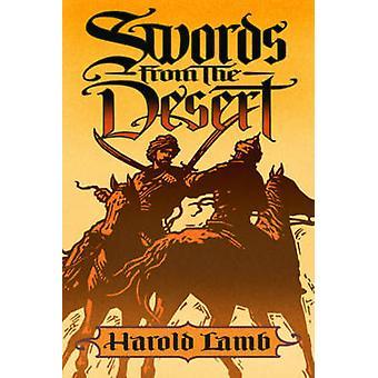 Swords from the Desert by Lamb & Harold