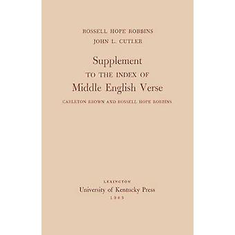 Supplemento per l'indice di Middle English Verse Carleton Brown e Rossell speranza Robbins da Robbins & Rossell speranza