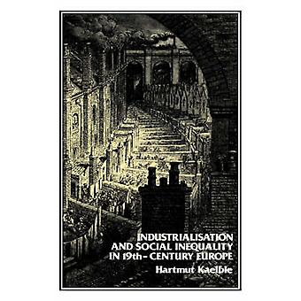 Industrialisation and Social Change by Kaelble & Hartmut