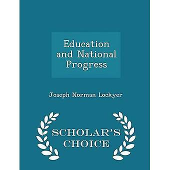 الطبعة اختيار التعليم والتقدم الوطني العلماء بنورمان لوكير جوزيف آند
