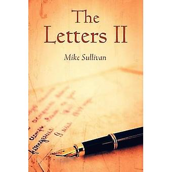 The Letters II by Sullivan & Mike