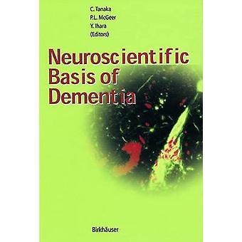 Neurovetenskapliga grunden för demens av Tanaka & Chikako