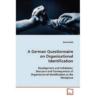 Un questionario tedesco sull'identificazione organizzativa di Pohl & Devika