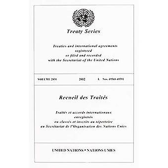 Treaty Series 2831 (English/French Edition) by Treaty Series 2831 (En