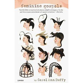 Feminine Gospels by Carol Ann Duffy - 9780571211302 Book