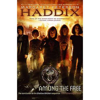 Among the Free by Margaret Peterson Haddix - 9780689857980 Book