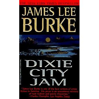 Dixie City Jam by James Lee Burke - 9780786889006 Book