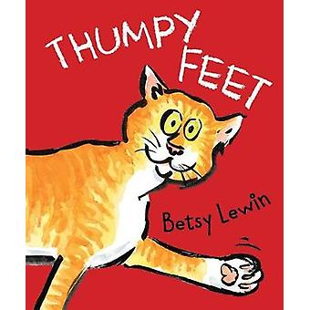 Thumpy Feet by Betsy Lewin - 9780823440221 Book