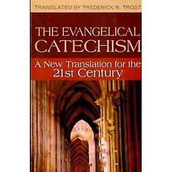 The Evangelism Catechism - A New Translation for the 21st Century - 97