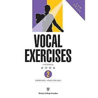 Vocal Exercises - Book 2 - Low Voice by Trinity College London - 978085