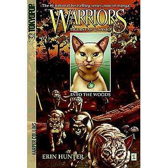 Warriors - Tigerstar & Sasha - Volume 1 - Into the Woods by Dan Jolley