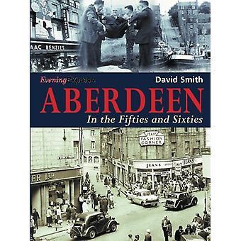 Aberdeen by David Smith - 9781780911144 Book