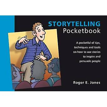 Storytelling Pocketbook by Roger E. Jones - 9781906610401 Book