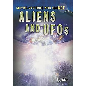 Aliens and UFOs by Lori Hile - 9781410955043 Book