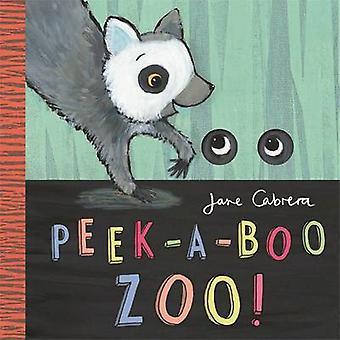 Jane Cabrera  Peekaboo Zoo by Jane Cabrera