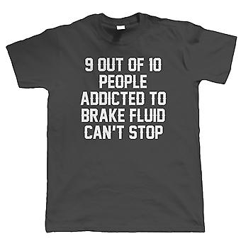 Vectorbomb, Addicted To Brake Fluid Mens Funny T Shirt (S to 5XL)