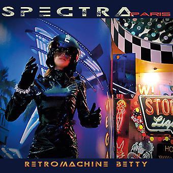 Spectra Paris - Retromachine Betty [CD] USA importerer