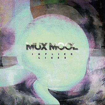 MUX Mool - underforstået linjer [CD] USA import