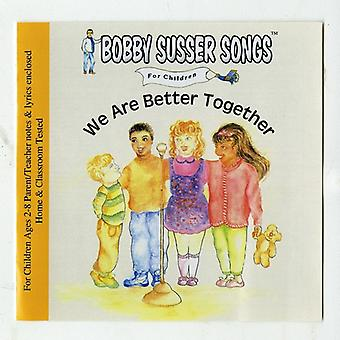 Bobby Susser Singers - We Are Better Together [CD] USA import