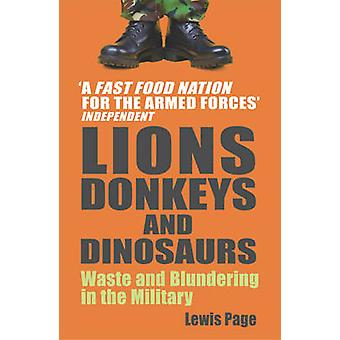 Lions Donkeys and Dinosaurs by Lewis Page
