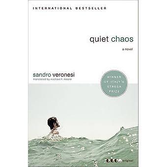 Cichy Chaos - powieść autorstwa Sandro Veronesi - 9780061572944 książki