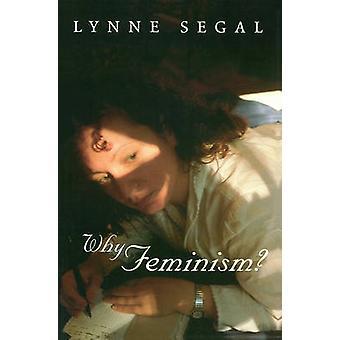 Why Feminism? - Gender - Psychology - Politics by Lynne Segal - 978074