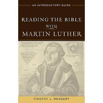 Lese Bibelen med Martin Luther - en innledende Guide av Timoth