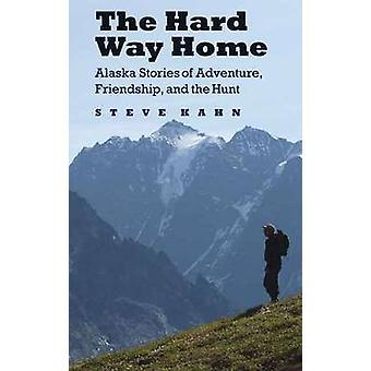 Hard Way Home - Alaska historie przygoda - przyjaźń - i