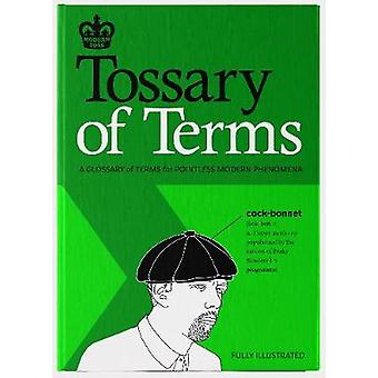 Modern Toss - Tossary of Terms by Modern Toss - Tossary of Terms - 9780