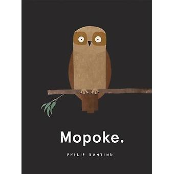 Mopoke by Philip Bunting - 9781407180748 Book